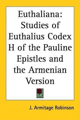 Euthaliana: Studies of Euthalius Codex H of the Pauline Epistles and the Armenian Version image