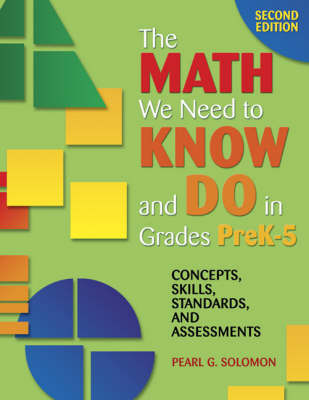 The Math We Need to Know and Do in Grades PreK-5 by Pearl Gold Solomon