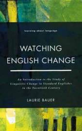 Watching English Change by Laurie Bauer image