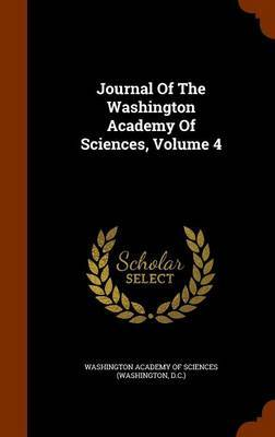 Journal of the Washington Academy of Sciences, Volume 4