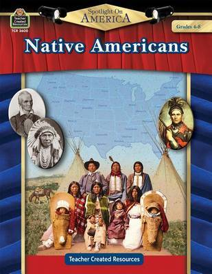 Spotlight on America: Native Americans by Robert W Smith image