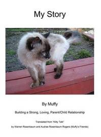 My Story by Muffy by Warren Rosenbaum