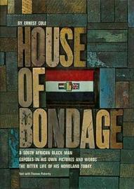 Ernest Cole: House of Bondage by Ernest Cole