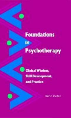 Foundations in Psychotherapy by Karin Jordan image
