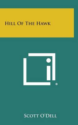 Hill of the Hawk by Scott O'Dell image