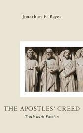 The Apostles Creed by Jonathan F Bayes image