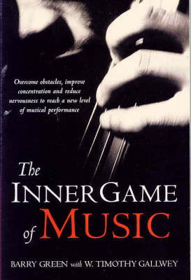 The Inner Game of Music by Barry Green image