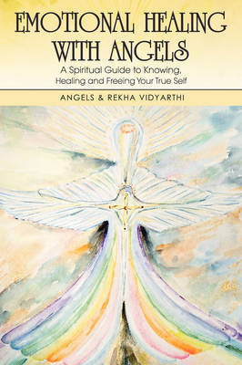 Emotional Healing with Angels by Angels Vidyarthi image