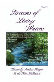 Streams of Living Waters by Reiddie Harper image