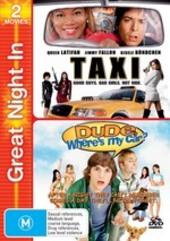 Taxi / Dude, Where's My Car? (2 Disc Set) on DVD