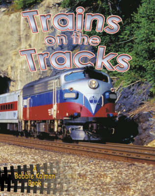 Trains on the Tracks by Kathryn Smithyman