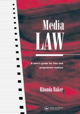 Media Law by Rhonda Baker