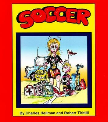 Soccer Humor by Charles Hellman