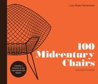 100 Midcentury Chairs by Lucy Ryder Richardson