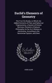 Euclid's Elements of Geometry by John Allen