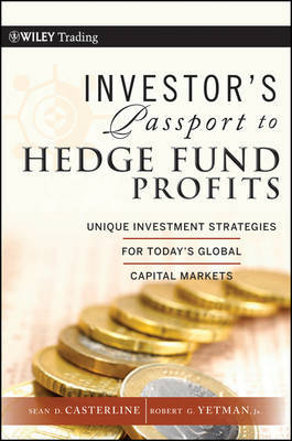 Investor's Passport to Hedge Fund Profits by Sean D. Casterline