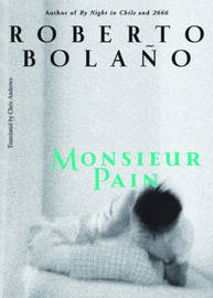 Monsieur Pain by Roberto Bolano image