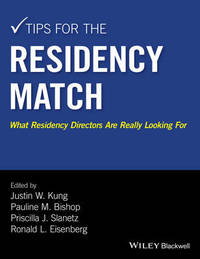 Tips for the Residency Match by Justin W. Kung