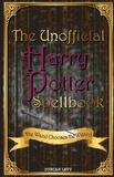 The Unofficial Harry Potter Spellbook by Duncan Levy