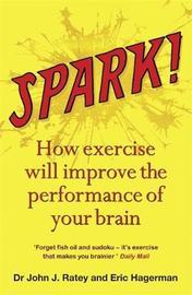 Spark by John J Ratey