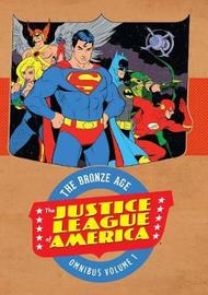 Justice League Of America The Bronze Age Omnibus Vol. 1 by Dennis O'Neil