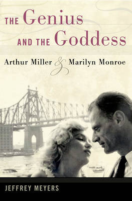 The Genius and the Goddess by Jeffrey Meyers