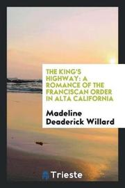 The King's Highway by Madeline Deaderick Willard image