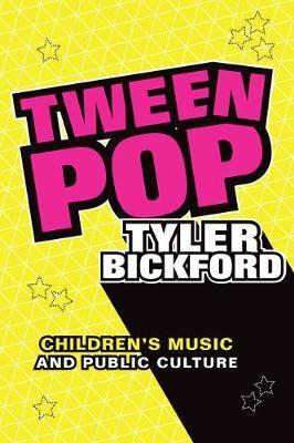 Tween Pop by Tyler Bickford