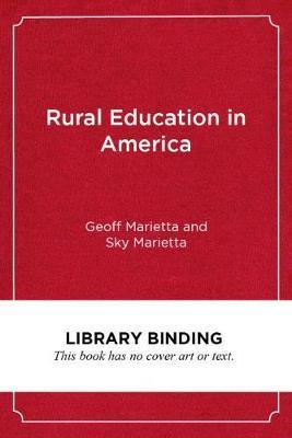 Rural Education in America by Geoff Marietta