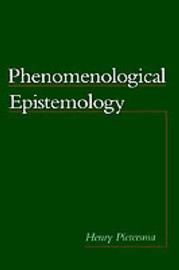 Phenomenological Epistemology by Henry Pietersma image