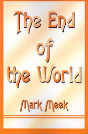 The End of the World by Mark Meek image