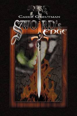 Sword's Edge by Cassie Greutman