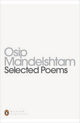 Selected Poems by Osip Mandel'shtam