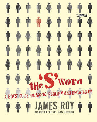 The 'S' Word by James Roy