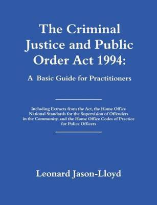 The Criminal Justice and Public Order Act 1994 by Leonard Jason-Lloyd image
