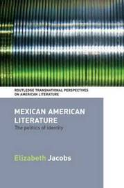 Mexican American Literature by Elizabeth Jacobs