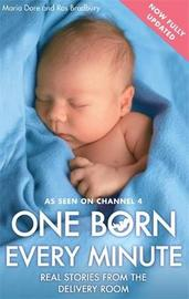 One Born Every Minute by Maria Dore