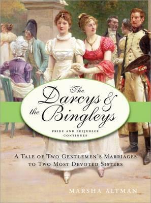 Darcys and the Bingleys by Marsha Altman image