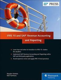 IFRS 15 and SAP Revenue Accounting and Reporting by Dayakar Domala