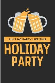 Ain't No Party Like This Holiday Party by Debby Prints image