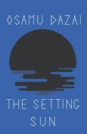 The Setting Sun by Osamu Dazai