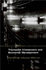 Transport Investment and Economic Development by David Banister