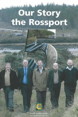 Rossport 5 Our Story: The Truth by the Men in Their Own Words by M. Garavan image