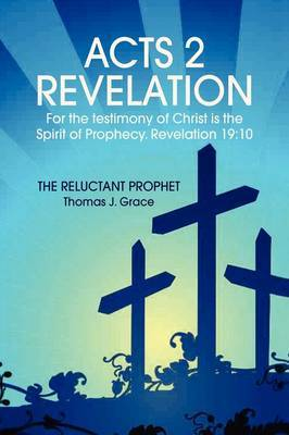 Acts 2 Revelation by Thomas J. Grace image