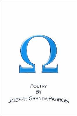 Omega by Joseph Granda-Padron