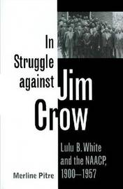 In Struggle against Jim Crow by Merline Pitre image