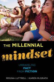 The Millennial Mindset by Regina Luttrell