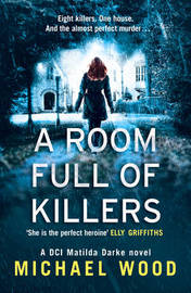 A Room Full of Killers by Michael Wood image