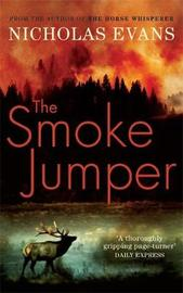 The Smoke Jumper by Nicholas Evans image
