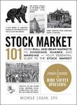 Stock Market 101 by Michele Cagan